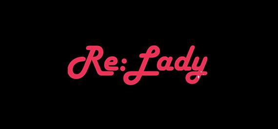 Re:Lady