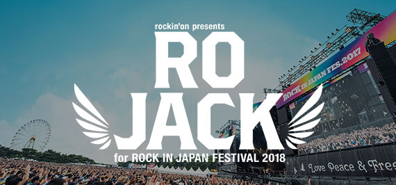 RO JACK for ROCK IN JAPAN FESTIVAL 2018