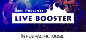 LIVE BOOSTER オーディション|株式会社フジパシフィックミュージック