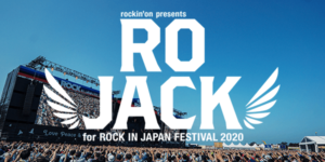 RO JACK for ROCK IN JAPAN FESTIVAL 2020