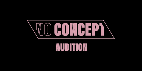 NO CONCEPT AUDITION