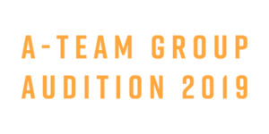 A-TEAM GROUP AUDITION 2019