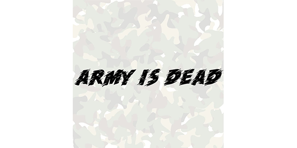 Army is dead