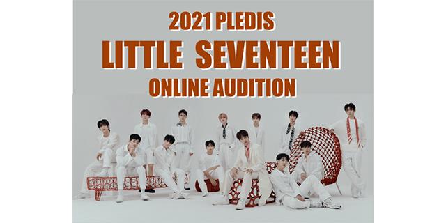 2021 LITTLE SEVENTEEN ONLINE AUDITION